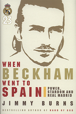 When Beckham went to Spain
