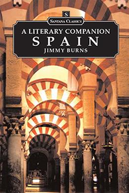 Spain: A Literary Companion