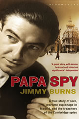 Have you read Papa Spy?
